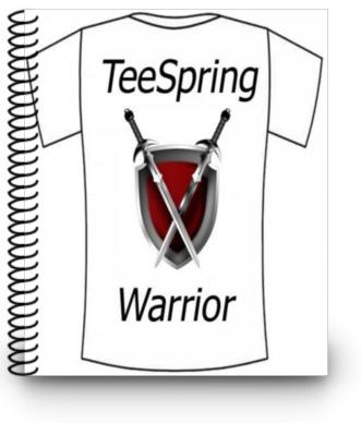 Free guide on making money with teespring by selling for How to make money selling custom t shirts