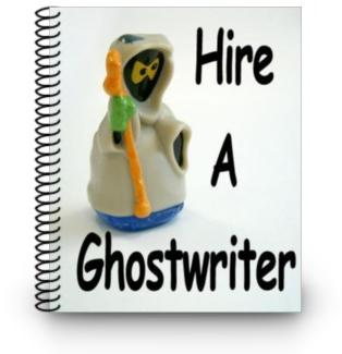 Hire a ghostwriter getting