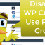 Learn How to Disable WP Cron & Use CPanel Cron Job Instead
